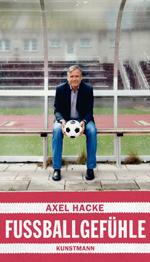 Fußballgefühle (Axel Hacke)