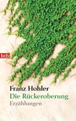 """""""Die Rückeroberung"""" von Franz Hohler (© Random House)"""