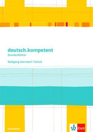 """Stundenblätter Kopiervorlagen """"Tschick"""""""