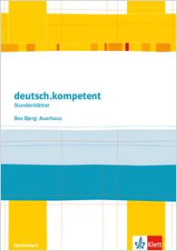 """Cover Stundenblätter deutsch.kompetent """"Auerhaus"""", Ernst Klett Verlag."""