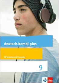 Cover-Abbildung deutsch.kombi plus für Klasse 9 (ISBN 978-3-12-313475-3)